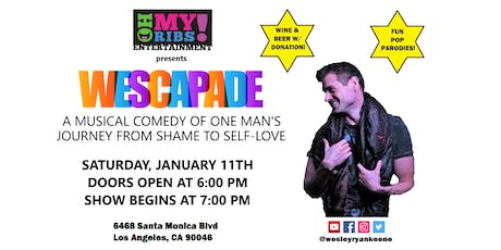 WESCAPADE - A Pop Music Comedy Cabaret Journey from Shame to Self-Love! tickets