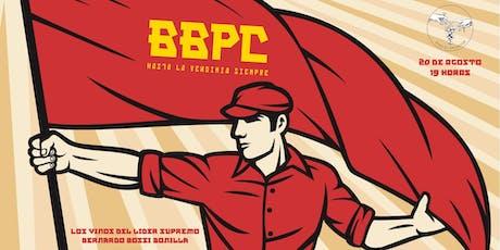 BBPC - Los vinos del líder supremo Bernardo Bossi Bonilla entradas