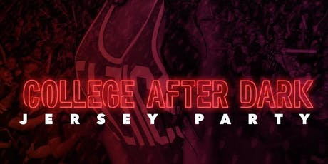 College After Dark : Jersey Party tickets
