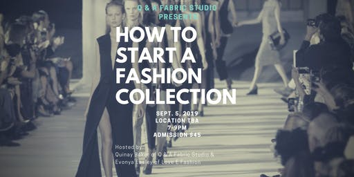 How to Start A Fashion Collection