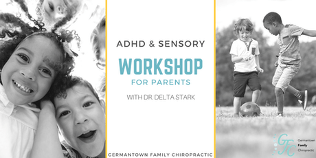 ADHD, SPD, & Anxiety Workshop for Parents with Dr. Delta Stark tickets