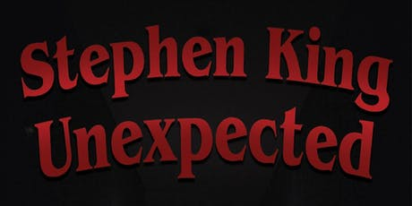 Stephen King Unexpected tickets