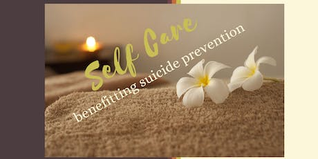 Self Care Benefitting Suicide Prevention (Beachwood) tickets