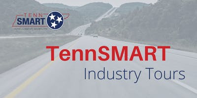 TennSMART Industry Tour - Knoxville