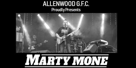Allenwood GFC Proudly Presents Marty Mone & Family Fun Day tickets