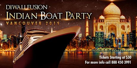 Diwali Fusion Indian Boat Party Vancouver  2019 tickets