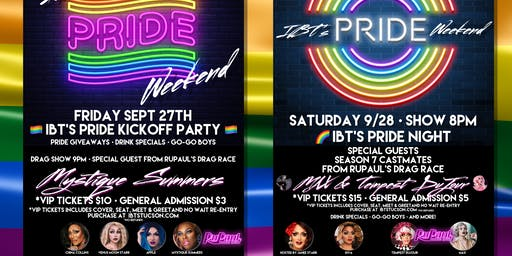 IBT's Pride Weekend 2-Day Ticket - FRIDAY 9/27 @9PM + SATURDAY 9/28 @8PM