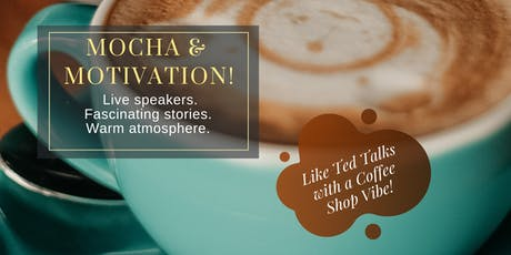 Mocha & Motivation! tickets