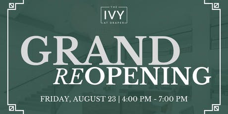 The Ivy at Draper Grand Reopening Party! tickets