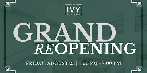 The Ivy at Draper Grand Reopening Party!