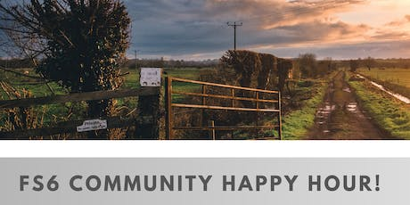 FS6 Community Happy Hour!  tickets