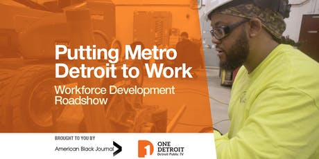 One Detroit Roadshow: Putting Metro Detroit to Work tickets