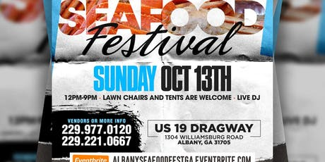 ALBANY GEORGIA SeaFood Festival Sun OCT 13 @ US 19 DRAGWAY tickets