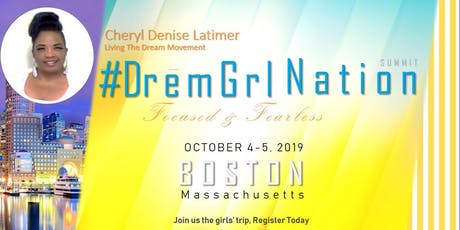 #DREMGIRL NATION BOSTON tickets