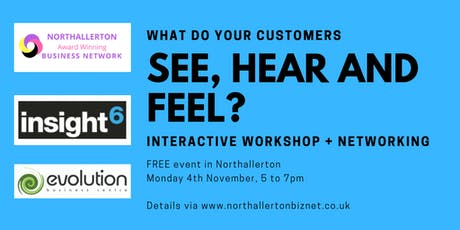 What do your customers See, Hear and Feel?  tickets