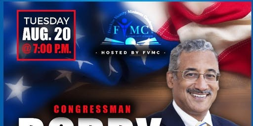 Meet & Greet With Congressman Bobby Scott Hosted By: FVMC