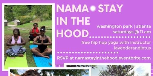NAMA•STAY in the Hood