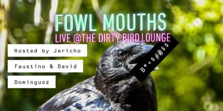 Fowl Mouths tickets