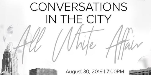 Conversations in the City: All White Affair