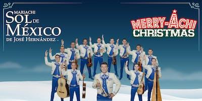 """Mariachi Sol de México Presents """"A Merry-Achi Christmas"""""""