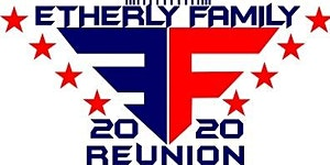 Arthur and Manervia Etherly Family Reunion 2020
