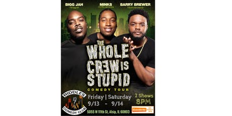 The Whole Crew Is Stupid Comedy Tour (Chicago - 9/13/19) tickets