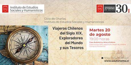 Viajeros Chilenos del Siglo XIX Exploradores del M entradas