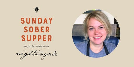 The Nourish Series: Sunday Sober Suppers tickets