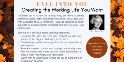 Fall into You: Creating the Working Life You Want