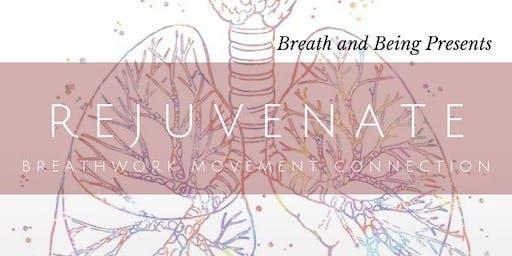 Rejuvenate: An Evening of Clarity Breathwork