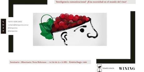 Inteligencia Comunicacional: Una necesidad en el Mundo del Vino entradas