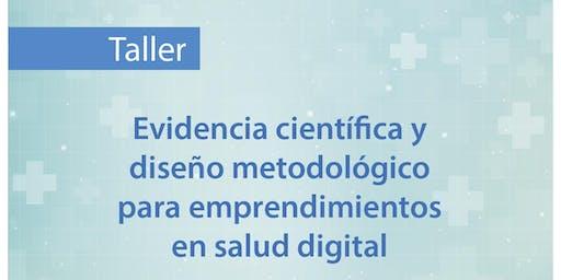 Evidencia Científica y Diseño Metodológico Emprendimientos en Salud Digital