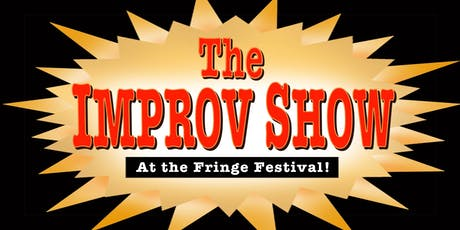 The Improv Show at the Fringe Festival tickets