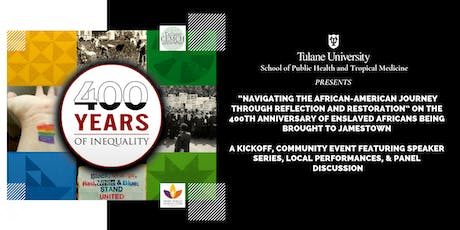 """400 Years of Inequality: """"Changing the Narrative"""" tickets"""