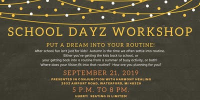 School Dayz Vision Board Workshop