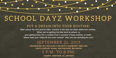 School Dayz Vision Board Workshop tickets