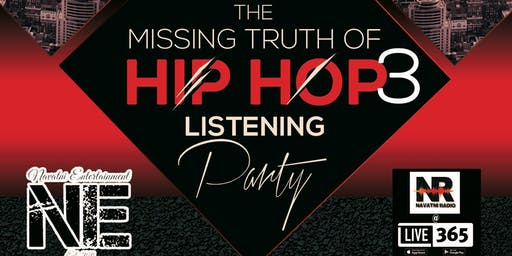 The Missing Truth of Hip Hop 3