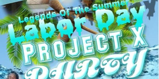 Legends of the Summer : Labor Day Project X Party