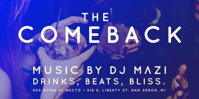 The Comeback : Good Vibes. Good Music. Good People.