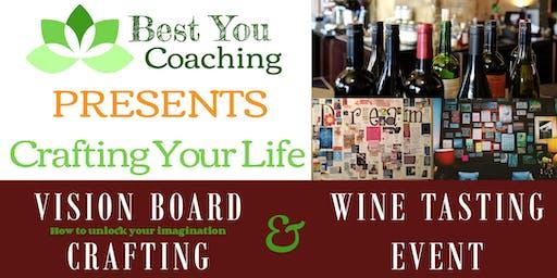 Crafting Your Life - Vision Board Workshop & Wine Tasting