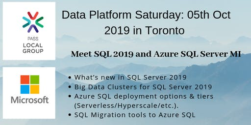 Data Platform Saturday: Meet SQL 2019 and Azure SQL Server Managed Instance @Microsoft