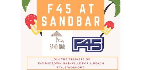 BACK BY POPULAR DEMAND-FREE F45 Midtown NASH Beach Workout at SandBar tickets