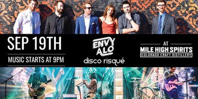 Envy Alo + Disco Risque at Mile High Spirits