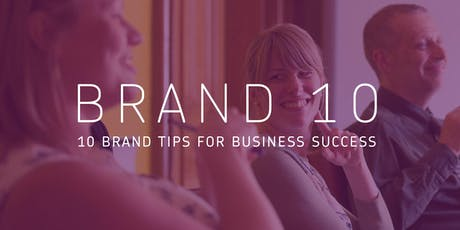 Brand 10: 10 brand tips for your business tickets