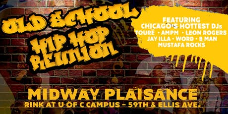 Old School Hip Hop Reunion tickets