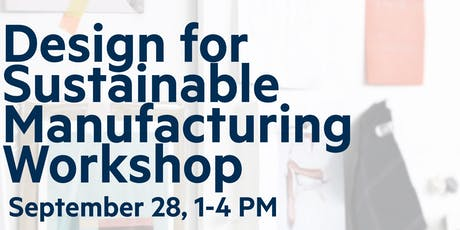 Design for Sustainable Manufacturing Workshop tickets