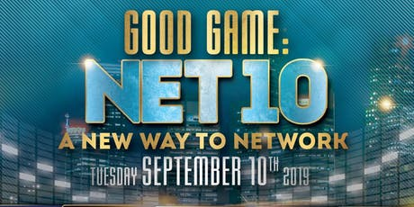 Good Game NET 10: A New Way To Network tickets