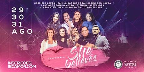 She Believes - Conferência de Mulheres ingressos