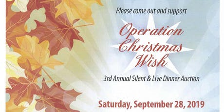 3rd Annual Operation Christmas Wish Silent & Live Dinner Auction tickets