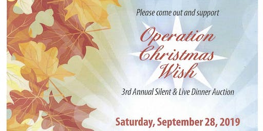 3rd Annual Operation Christmas Wish Silent & Live Dinner Auction